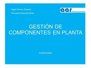 gestión compoentes en planta